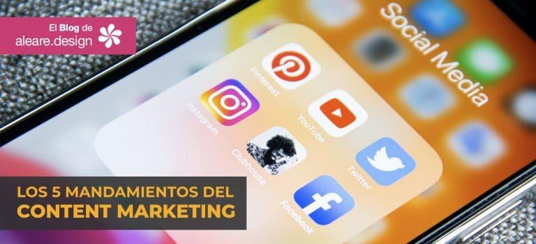 Los 5 mandamientos del Content Marketing