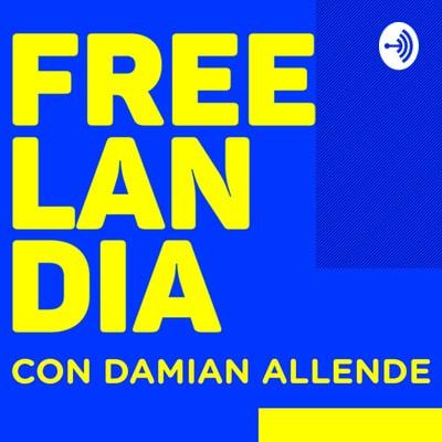 Freelandia, el primer #podcast #freelancer de Argentina
