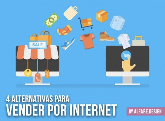4 alternativas para vender por internet
