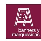 BANNERS Y MARQUESINAS